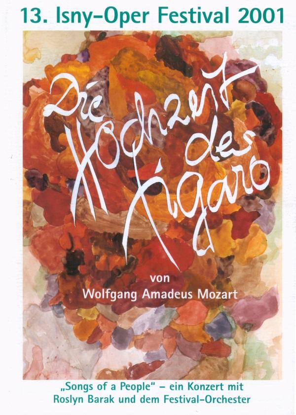 Festival 2001 - Wolfgang Amadeus Mozart (1756-1791) »Figaros Hochzeit«