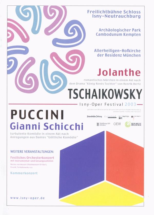 Festival 2003 - Tschaikowsky (1840-1893) »Jolanthe« und Puccini (1858-1924) »Gianni Schicchi«