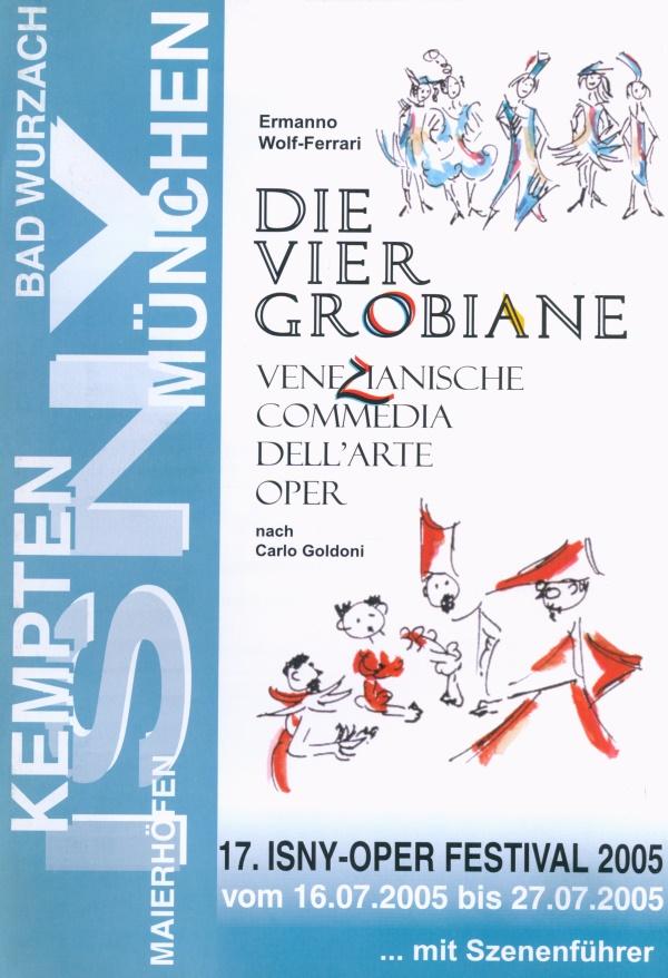 Festival 2005 - Ermanno Wolf-Ferrari (1876-1948) »Die vier Grobiane«