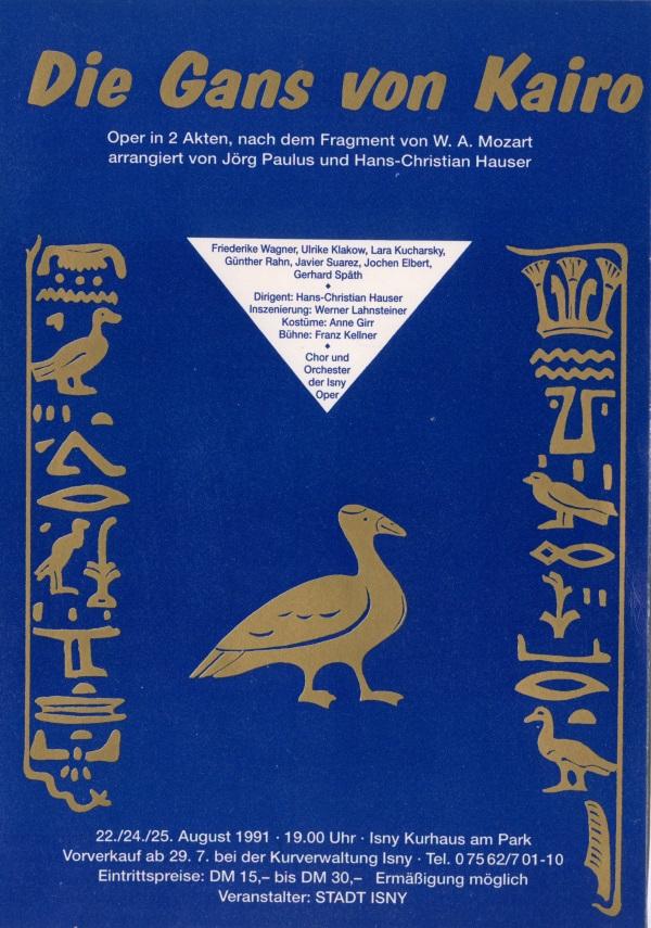 Festival - 1991 Wolfgang Amadeus Mozart (1756-1791) »Die Gans Von Kairo«
