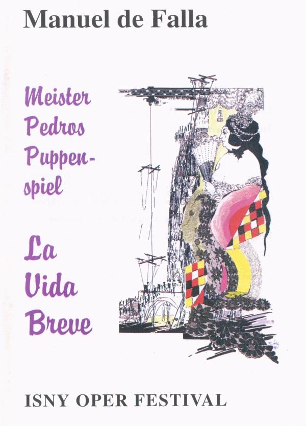 Festival 1996 - Manuel de Falla (1876-1946) »Meister Pedros Puppenspiel« und »La Vida Breve«