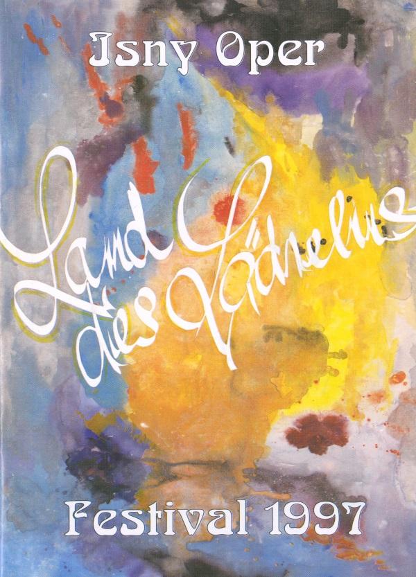 Festival 1997 - Franz Lehàr (1870-1948) »Land des Lächelns«